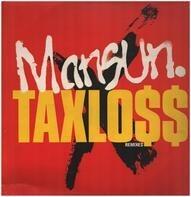 Mansun - Taxlo$$ (Remixes)