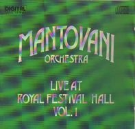 Mantovani And His Orchestra - Live At Royal Festival Hall Vol.1