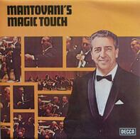 Mantovani And His Orchestra - Mantovani's Magic Touch