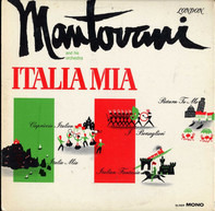 Mantovani And His Orchestra - Italia Mia