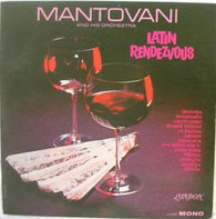Mantovani And His Orchestra - Latin Rendezvous