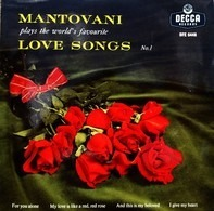 Mantovani And His Orchestra - Mantovani Plays The World's Favourite Love Songs No. 1