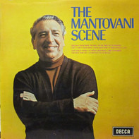 Mantovani And His Orchestra - The Mantovani Scene
