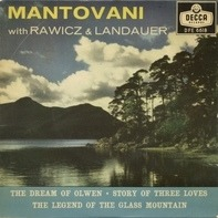 Mantovani And His Orchestra With Rawicz & Landauer - The Dream Of Olwen