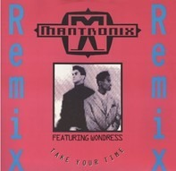 Mantronix - Take Your Time (Remix)