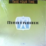 Mantronix - Take Your Time