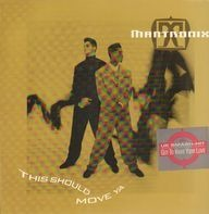 Mantronix - This Should Move Ya