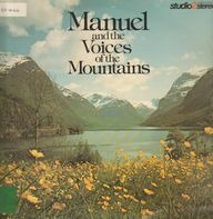 Manuel - And The Voices Of The Mountains