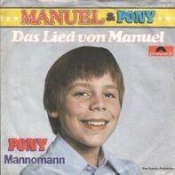 Manuel & Pony - Das Lied Von Manuel / Mannomann