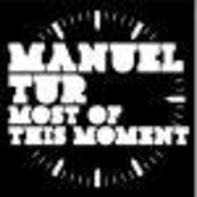 Manuel Tur - Most of This Moment