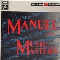 Manuel and the Music of the Masters - The Music of the Masters