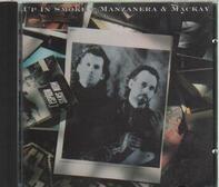Manzanera & Mackay - Up In Smoke