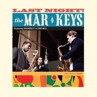Mar-Keys - Last Night!