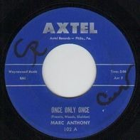 Marc Anthony - Once Only Once