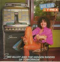 Marc Bolan and T-Rex - Zinc Alloy and the Hidden Riders of Tomorrow