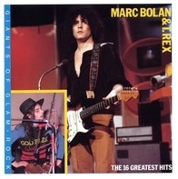 Marc Bolan & T. Rex - The 16 Greatest Hits