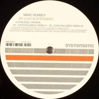 Marc Romboy - My Love Is Systematic