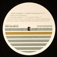 Marc Romboy vs. Paris the black fu - Computer Madness