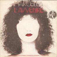 Marcella Bella - L'Avvenire