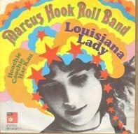 Marcus Hook Roll Band - Louisiana Lady / Hoochie Coochie Har Kau