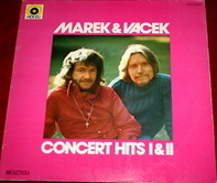 Marek & Vacek - Concert Hits I & II