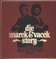 Marek & Vacek - die marek & vacek story 1962-1982