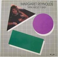 Margaret Reynolds - Think About It Baby