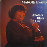 Margie Evans - Another Blues Day