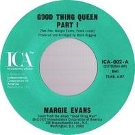 Margie Evans - Good Thing Queen