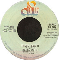 Margo Smith - There I Said It