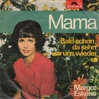 Margot Eskens - Mama