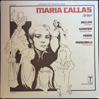 Maria Callas - Arias From Bellini, Ponchielli, Verdi And Wagner