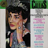 Maria Callas , Orchestre National De France Conducted By Georges Prêtre - Maria Callas singt Arien aus französischen Opern