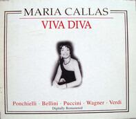Maria Callas / Ponchielli • Bellini • Puccini a.o. - Viva Diva