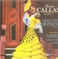 Maria Callas / Gioacchino Rossini - Recital 1