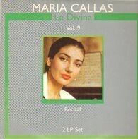 Maria Callas - La Divina Vol.9; Recital