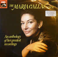 Maria Callas - The Maria Callas Album - An Anthology Of Her Greatest Recordings