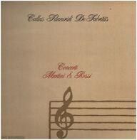 Maria Callas, Nicola Filacuridi - Concerti Martini & Rossi