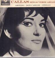 Maria Callas - Callas Sings Verdi Arias Aroldo • Don Carlo • Otello