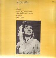 Maria Callas - Norma / Lucia Di Lammermoor / Der Barbier Von Sevilla / Carmen / Don Carlos