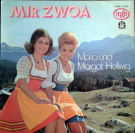 Maria & Margot Hellwig - Mir Zwoa
