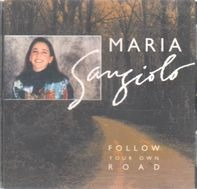 Maria Sangiolo - Follow your own road