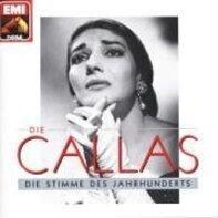Maria Callas - Die Stimme des Jahrhunderts