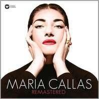 Maria Callas - Maria Callas Remastered
