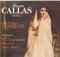 Maria Callas - Recital 2 -  Gaetano Donizetti 1797-1848
