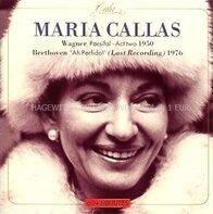 Maria Callas - Wagner: 'Parsifal' / Beethoven: 'Ah, perfido'