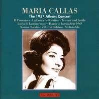 Maria Callas - The 1957 Athens Concert