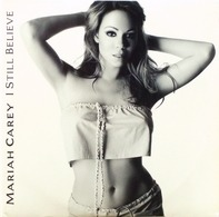 Mariah Carey - I Still Believe