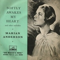 Marian Anderson - Softly Awakens My Heart And Other Melodies