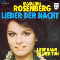 Marianne Rosenberg - Lieder Der Nacht / Liebe Kann So Weh Tun